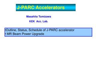 J-PARC Accelerators