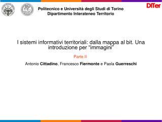 Politecnico e Università degli Studi di Torino Dipartimento Interateneo Territorio
