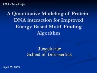 Junguk Hur School of Informatics