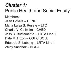 Cluster 1: Public Health and Social Equity