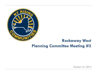 Rockaway West Planning  Committee Meeting #3