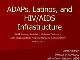 ADAPs, Latinos, and HIV/AIDS Infrastructure