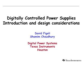 Digitally Controlled Power Supplies Introduction and design considerations