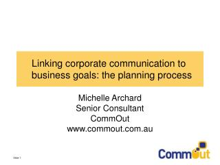 Linking corporate communication to business goals: the planning process