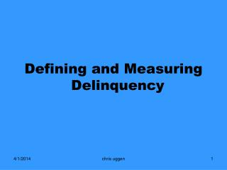 Defining and Measuring Delinquency