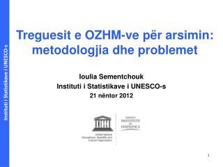 Treguesit e  OZHM -ve për arsimin: metodologjia dhe problemet