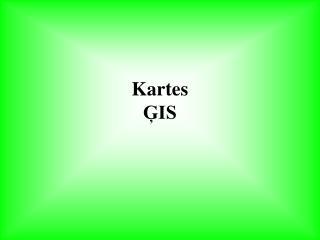 Kartes ĢIS