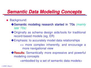 Semantic Data Modeling Concepts