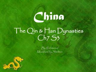 China The Qin & Han Dynasties Ch7 S3