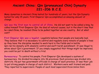 Ancient China:  Qin (pronounced Chin) Dynasty 221-206 B.C.E.