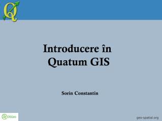 Introducere  în  Quatum GIS