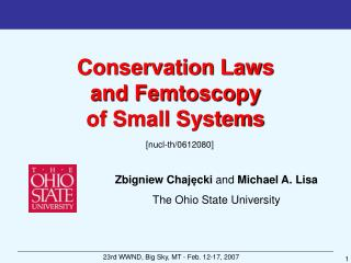 Conservation Laws  and Femtoscopy  of Small Systems