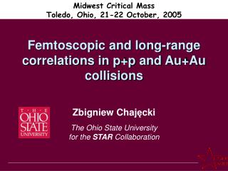 Femtoscopic and long-range correlations in p+p and Au+Au collisions