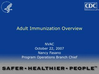 Adult Immunization Overview