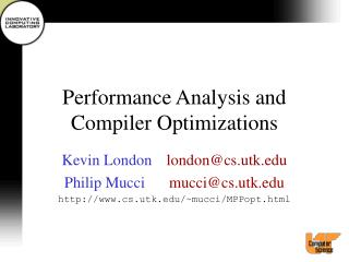 Performance Analysis and Compiler Optimizations