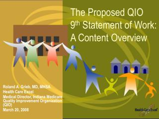 The Proposed QIO   9 th  Statement of Work:   A Content Overview