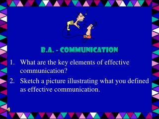 B.A. - Communication