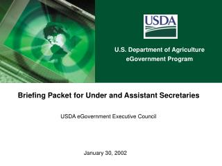 Briefing Packet for Under and Assistant Secretaries  USDA eGovernment Executive Council