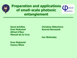 Preparation and applications of small-scale photonic entanglement