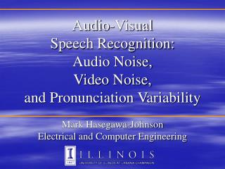 Audio-Visual Speech Recognition