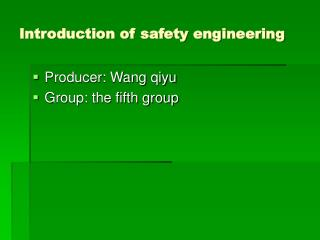 Introduction of safety engineering