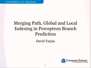 Merging Path, Global and Local Indexing in Perceptron Branch Prediction