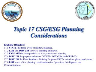 Topic 17 CSG/ESG Planning Considerations Enabling Objectives