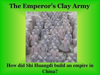 The Emperor�s Clay Army