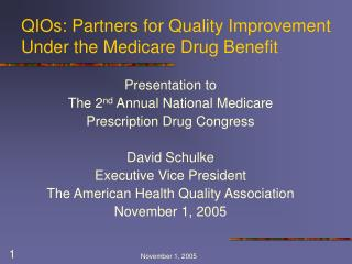QIOs: Partners for Quality Improvement Under the Medicare Drug Benefit