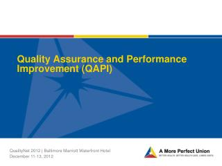 Quality Assurance and Performance Improvement (QAPI)