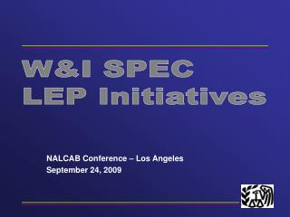 NALCAB Conference   Los Angeles September 24, 2009