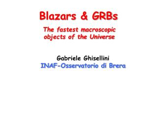 Blazars & GRBs
