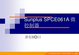 Sunplus SPCE061A  ????