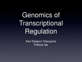 Genomics of Transcriptional Regulation