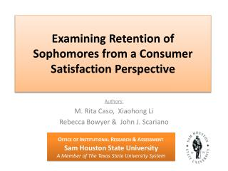 Examining Retention of Sophomores from a Consumer Satisfaction Perspective