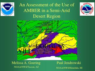 An Assessment of the Use of AMBER in a Semi-Arid Desert Region