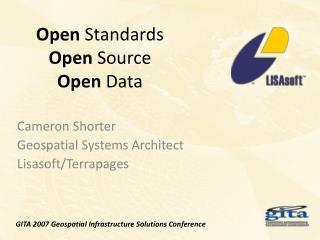 Open  Standards Open  Source Open  Data