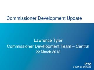 Commissioner Development Update