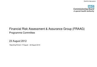 Financial Risk Assessment & Assurance Group (FRAAG)