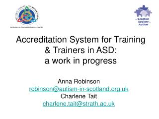 Accreditation System for Training   Trainers in ASD:  a work in progress