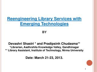 Reengineering Library Services with Emerging Technologies BY
