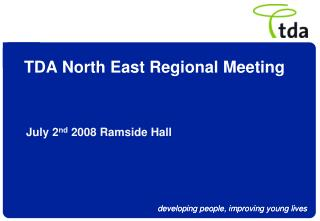 TDA North East Regional Meeting