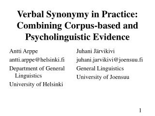 Verbal Synonymy in Practice: Combining Corpus-based and Psycholinguistic Evidence