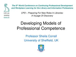 Developing Models of Professional Competence