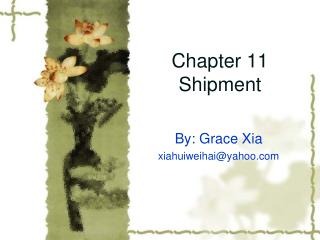 Chapter 11  Shipment