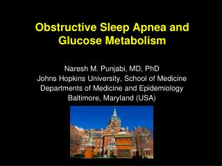 Obstructive Sleep Apnea and Glucose Metabolism
