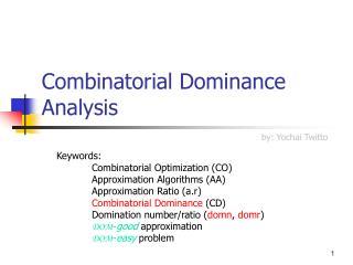 Combinatorial Dominance Analysis