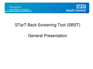 STarT Back Screening Tool (SBST) General Presentation