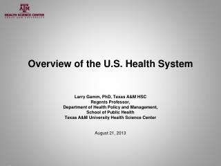 Overview of the U.S. Health System