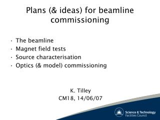 Plans (& ideas) for beamline commissioning